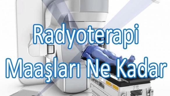 Radyoterapi-Maaslari