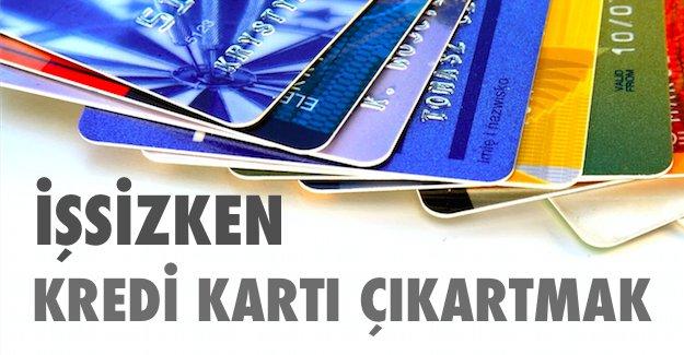 issizken_kredi_karti_cikartmak